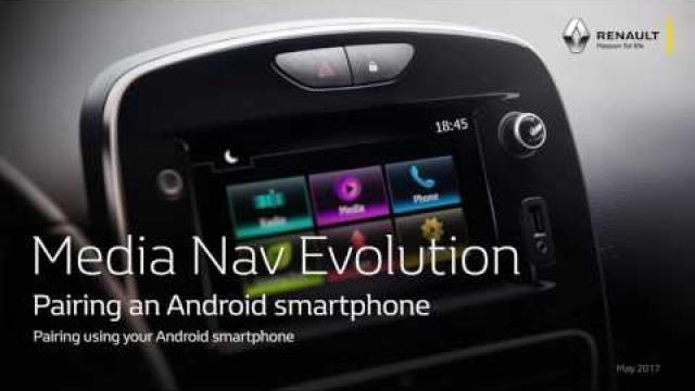 MEDIA NAV EVOLUTION: PAIRING AN ANDROID SMARTPHONE