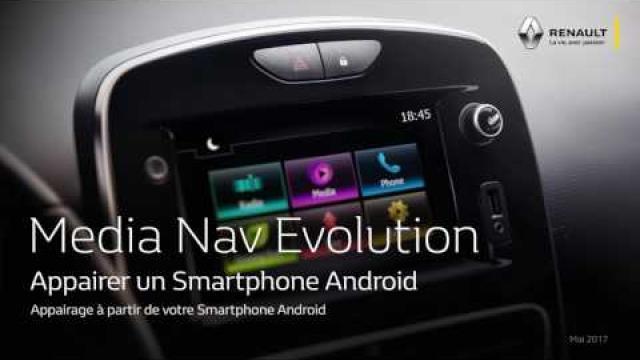 MEDIA NAV ÉVOLUTION : APPAIRER UN SMARTPHONE ANDROID